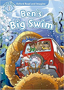 Oxford Read and Imagine: Level 1: Ben's Big Swim audio CD pack