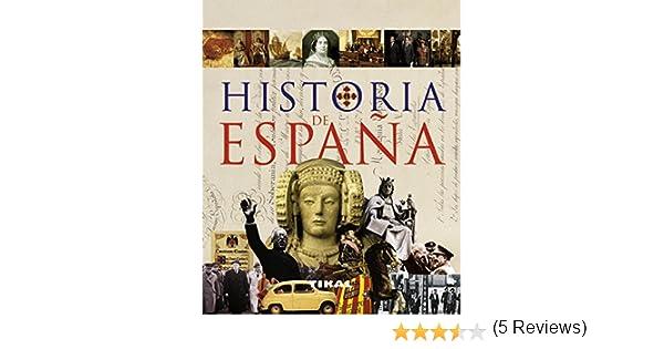 Historia De España (Enciclopedia Universal): Amazon.es: Queralt del Hierro, María Pilar: Libros