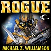 Rogue: Freehold, Book 6 (Unabridged) | Michael Z. Williamson