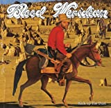 Kick Up the Dust by Blood Meridian