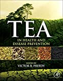 img - for Tea in Health and Disease Prevention book / textbook / text book