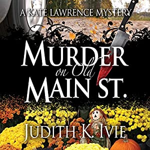 Murder on Old Main Street Audiobook