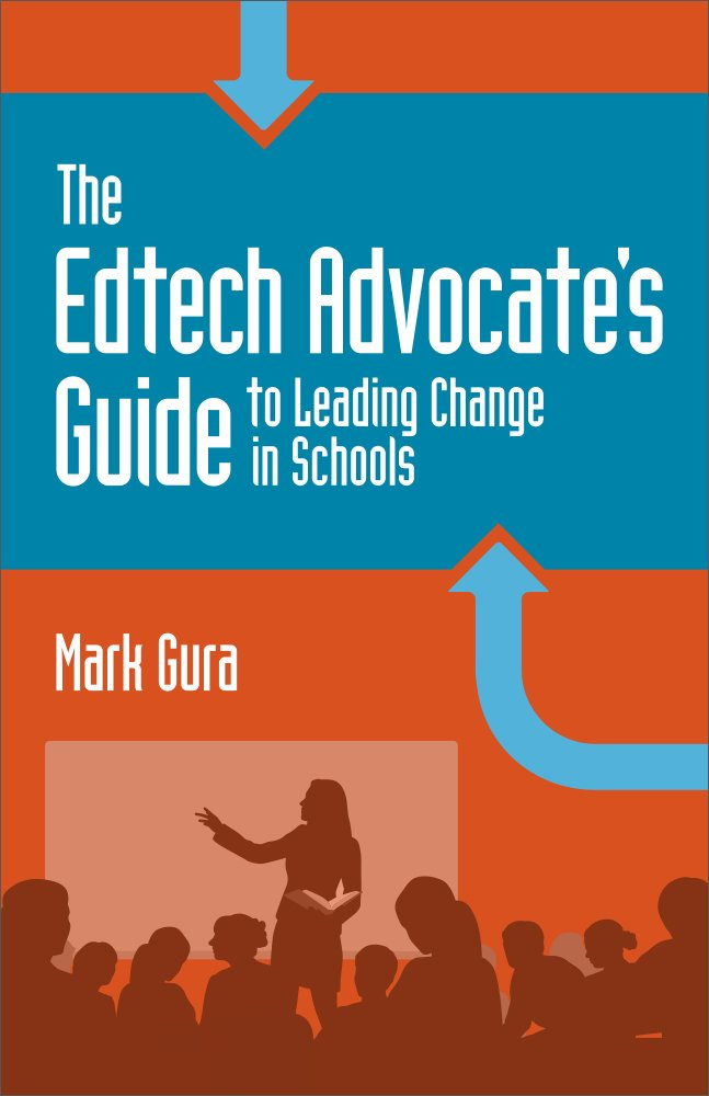 Download The EdTech Advocate's Guide to Leading Change in Schools PDF ePub book