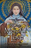 #6: 33 Days to Merciful Love: A Do-It-Yourself Retreat in Preparation for Consecration to Divine Mercy