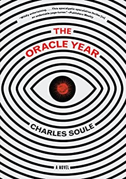 The Oracle Year: A Novel Kindle Edition by Charles Soule (Author)