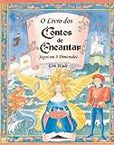 img - for O Livro dos Contos de Encantar (Jogos em 3 Dimensoes) book / textbook / text book