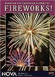 NOVA - Fireworks!
