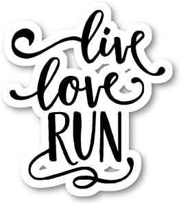 "Live Love Run Sticker Inspirational Quote Stickers - Laptop Stickers - 2.5"" Vinyl Decal - Laptop, Phone, Tablet Vinyl Decal Sticker S4241"