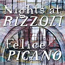 Nights at Rizzoli Audiobook by Felice Picano Narrated by Aaron Abano