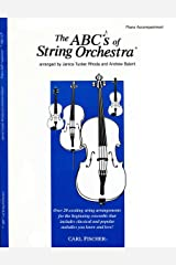 The ABCs of String Orchestra - Piano Accompaniment part Paperback
