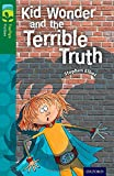 Oxford Reading Tree TreeTops Fiction: Level 12 More Pack B: Kid Wonder and the Terrible Truth