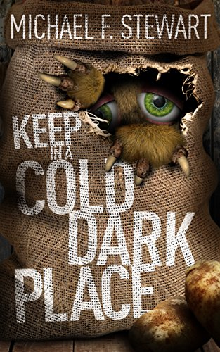 Keep In A Cold, Dark Place by Michael F. Stewart ebook deal