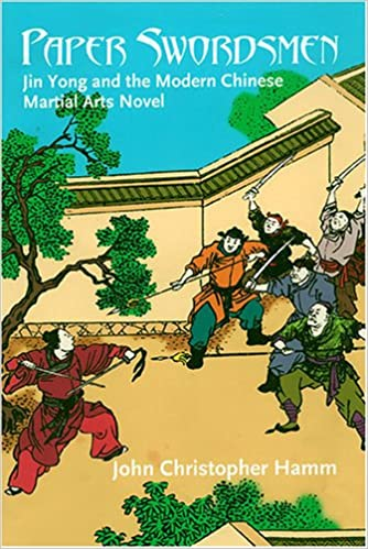 Amazon com: Paper Swordsmen: Jin Yong And the Modern Chinese