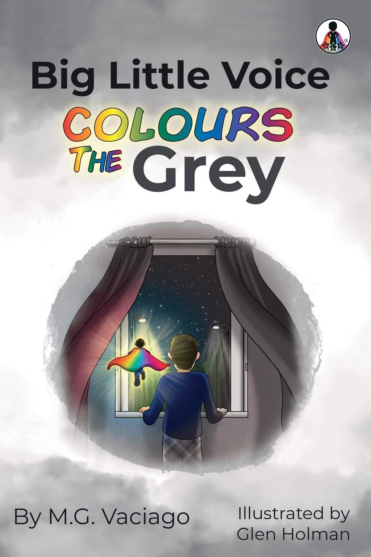 Big Little Voice: Colours the Grey: Amazon.co.uk: Vaciago, M.G.: Books