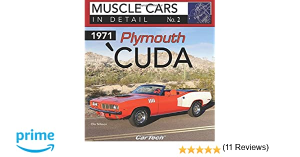 1971 plymouth cuda muscle cars in detail no 2 ola nilsson 1971 plymouth cuda muscle cars in detail no 2 ola nilsson 9781613252970 amazon books fandeluxe Image collections