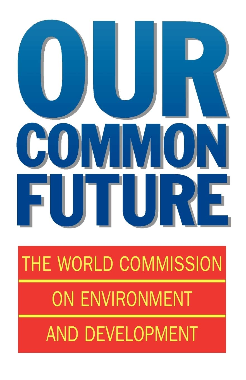 Our Common Future  Oxford Paperbacks