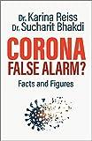 Corona, False Alarm?: Runaway International Bestseller