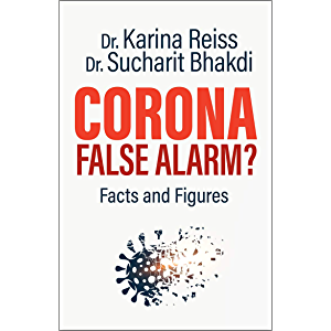 Corona, False Alarm?: Runaway International Bestseller!