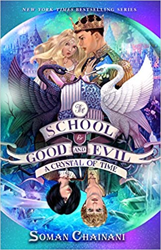 The School For Good And Evil 5 A Crystal Of Time Amazonde Soman
