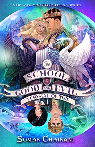 The School for Good and Evil #5: A Crystal of Time (Top 50 Boarding Schools In The Us)