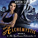 Alchemystic: A Spellmason Chronicle, Book 1 Audiobook by Anton Strout Narrated by Linda Borg