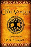 img - for Disenchanted: Book One (The Celtic Vampyre Saga 1) book / textbook / text book