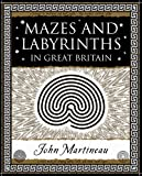 Mazes and Labyrinths in Great Britain by John Southcliffe Martineau front cover