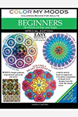 Color My Moods Coloring Books for Adults, Mandalas Day and Night for BEGINNERS / Double Size: *124 Coloring Pages* SPECIAL EDITION / Easy Mandalas on ... Patterns with Bonus Coloring Pages Paperback