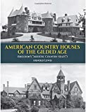 "American Country Houses of the Gilded Age: (Sheldon's ""Artistic Country-Seats"") (Dover Architecture)"