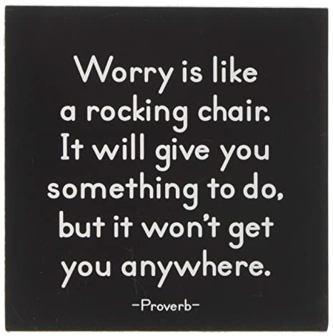 Wondrous Mx22 Quotable Magnet Worry Is Like A Rocking Chair Unemploymentrelief Wooden Chair Designs For Living Room Unemploymentrelieforg