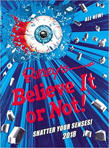ripley s believe it or not 2018 annuals 2018 amazon co uk