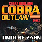 Cobra Outlaw: Cobra Rebellion, Book 2 | Timothy Zahn