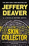 The Skin Collector (A Lincoln Rhyme Novel)
