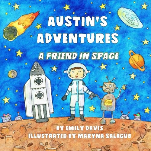 Austin's Adventures: A Friend in Space