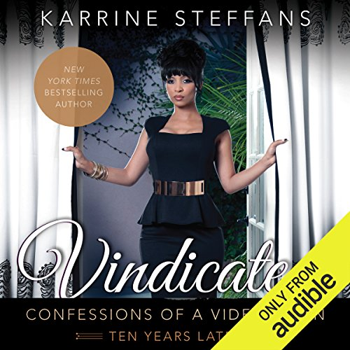 Vindicated: Confessions of a Video Vixen, Ten Years Later Audiobook [Free Download by Trial] thumbnail