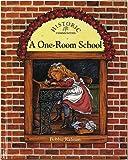 A One-Room School (Historic Communities)