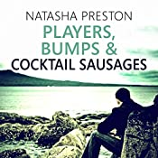 Players, Bumps and Cocktail Sausages: Silence, Book 3 | Natasha Preston