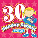 30 Sunday School Songs CD (Kids Can Worship Too! Music)