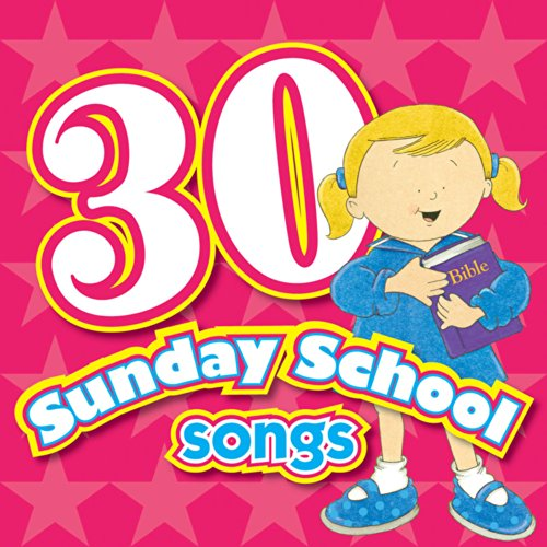 30 Sunday School Songs CD (Kids Can Worship Too! Music)