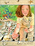 The Story of the Sea Glass, Anne Westcott Dodd, 0892724161
