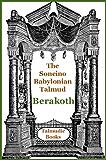 Talmud Berakoth (Soncino Babylonian Talmud Book 1) (English Edition)