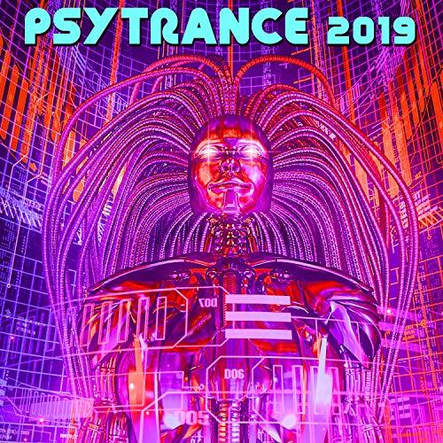 Psy Trance 2019 Best of Top 100 Acid House Techno Progressive Goa Hits (3 Hr EDM Rave Continuous DJ Mix)