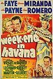 Weekend in Havana Movie Poster (27 x 40 Inches - 69cm x 102cm) (1941) -(Alice Faye)(John Payne)(Cesar Romero)(Carmen Miranda)(Cobina Wright Jr.)(George Barbier)