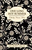 One Long Hot Summer - 3 erotic romance novellas (The Secret Library)