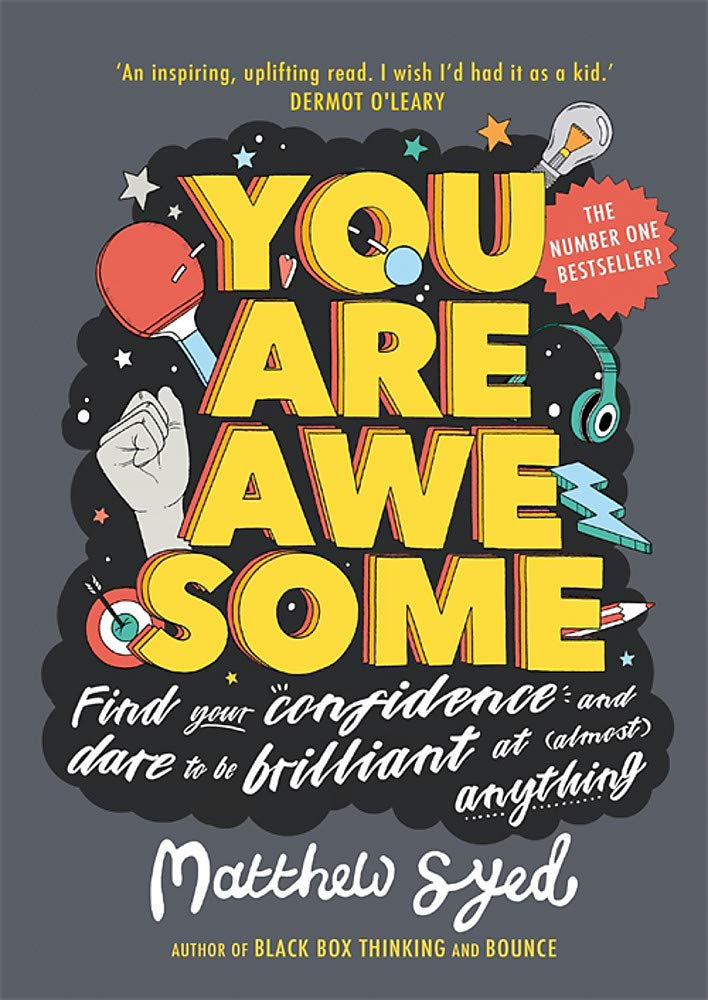 You Are Awesome: Find Your Confidence and Dare to be Brilliant at ...