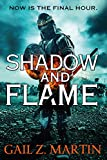 Shadow and Flame (The Ascendant Kingdoms Saga)