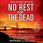 No Rest for the Dead | Jeffery Deaver,David Baldacci (introduction),Brian Gruley,Robert Dugoni,Sandra Brown,J. A. Jance,Laurie H. Armstrong