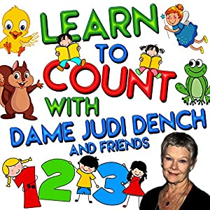 Learn to Count with Dame Judi Dench and Friends Audiobook