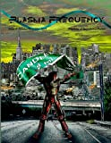 Plasma Frequency Magazine: Issue 8, Dustin Adams and Richard Zwicker, 1492738662