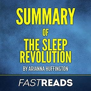Summary of The Sleep Revolution by Arianna Huffington Audiobook